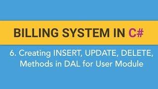 6. Het maken van FACTURATIE SYSTEEM in C#? (Het aanmaken ,TOEVOEGEN, BIJWERKEN, VERWIJDEREN Methoden in het DAL voor de Gebruiker-Module)