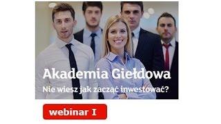 Akademia Giełdowa I: Giełda & inwestycje - jak to działa?