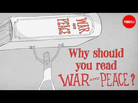 "Why should you read Tolstoy's ""War and Peace""? - Brendan Pelsue"