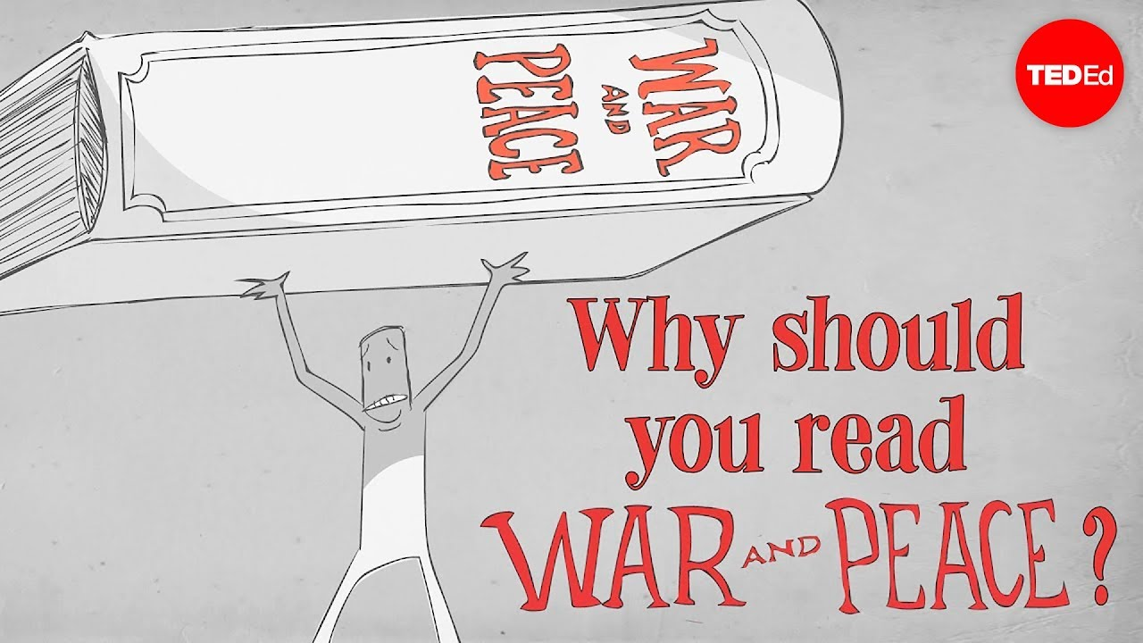 Why Should You Read Tolstoys War And Peace Brendan Pelsue