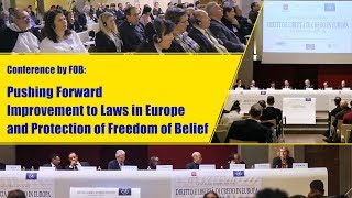 Conference by FOB Pushing Forward Improvement to Laws in Europe and Protection of Freedom of Belief