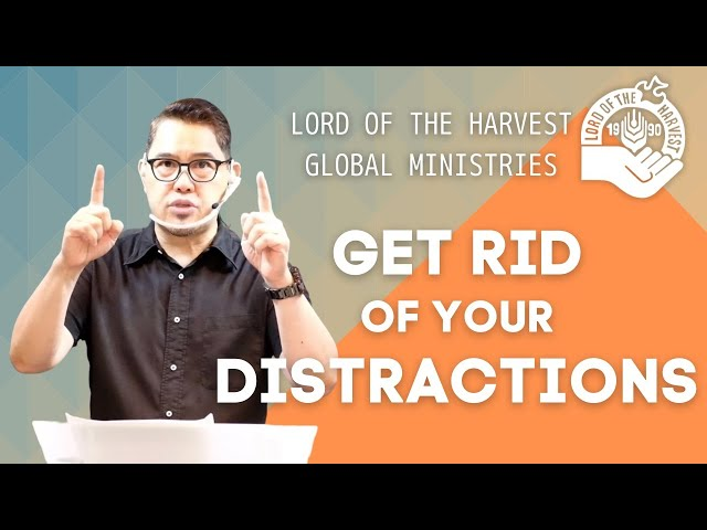 GET RID OF YOUR DISTRACTIONS!  (Japanese subtitle)