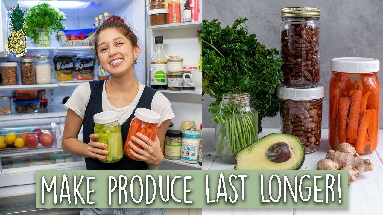 How To Make Produce Last Longer and Reduce Waste 25 Tips!