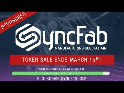 Sponsored ICO Review:  SyncFab, 1st Supply Chain Blockchain Company