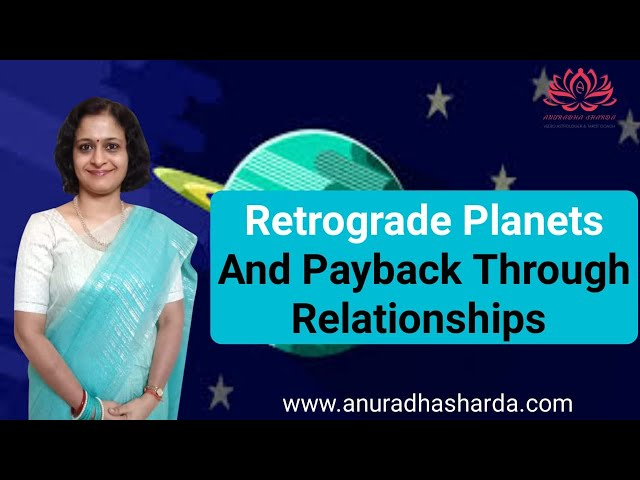 RETROGRADE PLANET AND PAYBACK THROUGH RELATIONSHIP | Retrograde planets in astrology | Pending Karm