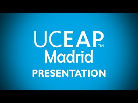 UCEAP Madrid - Are you ready? (UCM & UC3M)