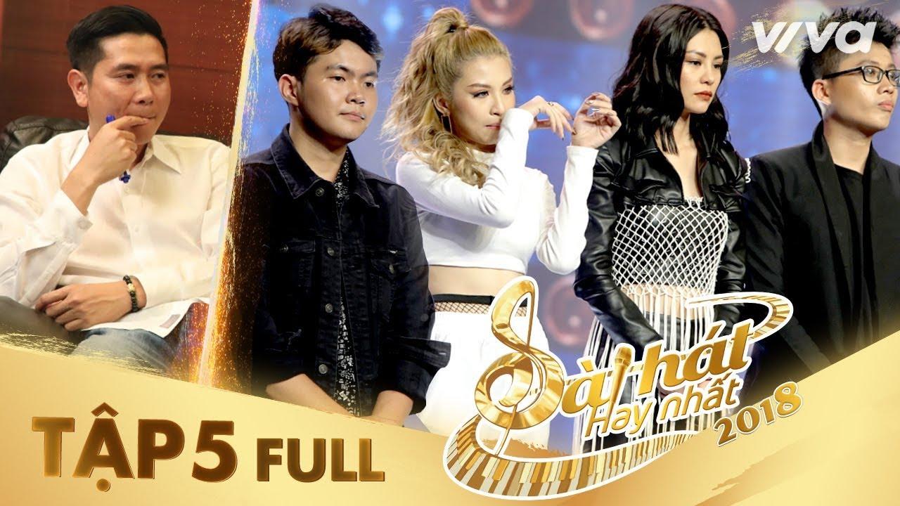 Sing My Song – Bài Hát Hay Nhất 2018  Tập 5 Full HD Vòng Trại Sáng Tác & Tranh Đấu: Team Hồ Hoài Anh