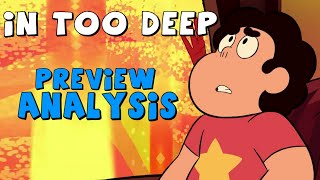 Steven Universe: In Too Deep - Preview Analysis