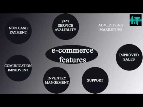 features of e commerce?  what is e-commerce features |  explain features of e commerce 2017