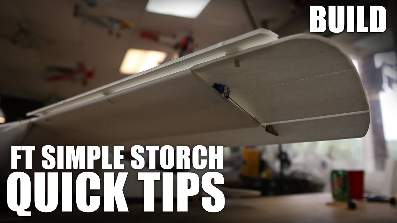 Flite Test - FT Simple Storch Build - Quick Tips! - YouTube