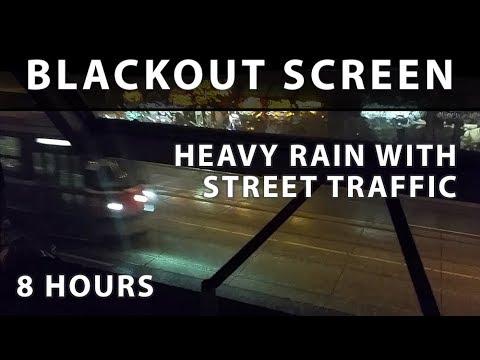 Heavy Rain with Street Traffic - Blackout Screen [Urban Windows]
