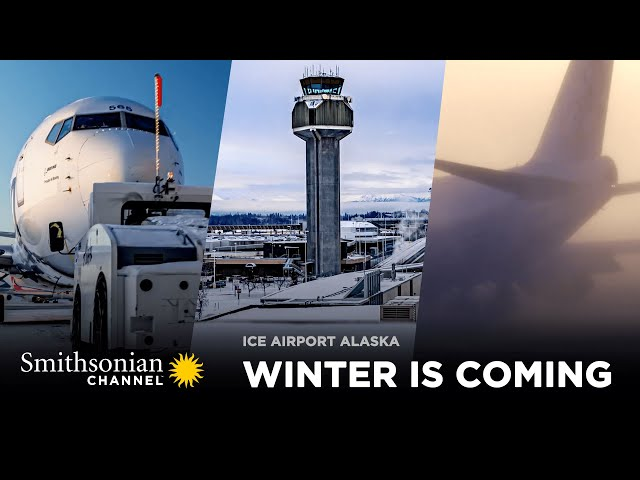 Winter is Coming to Anchorage 🌨️ Ice Airport Alaska: FULL EPISODE   Smithsonian Channel
