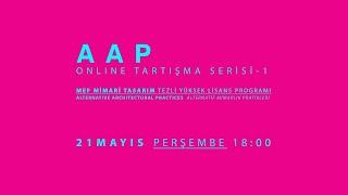 AAP Online Tartışma Serisi - 1