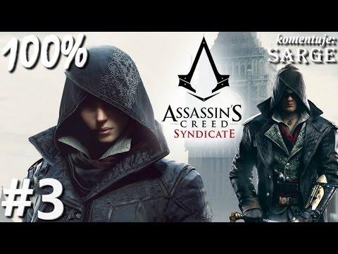 Zagrajmy w Assassin's Creed Syndicate (100%) odc. 3 - Londyn epoki wiktoriańskiej