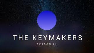 The Keymakers - Season 3 - Episode 1 (PT1)