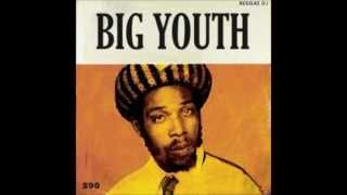 Big Youth & the Upsetters - Moving Version (Keep On Moving)