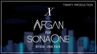 Video Afgan feat. SonaOne - X | Official Lyric Video download MP3, 3GP, MP4, WEBM, AVI, FLV Agustus 2018