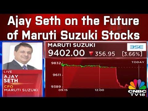 Ajay Seth on the Future of Maruti Suzuki Stocks | CNBC TV18