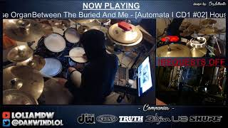 Between the Buried and Me - House Organ DRUM COVER