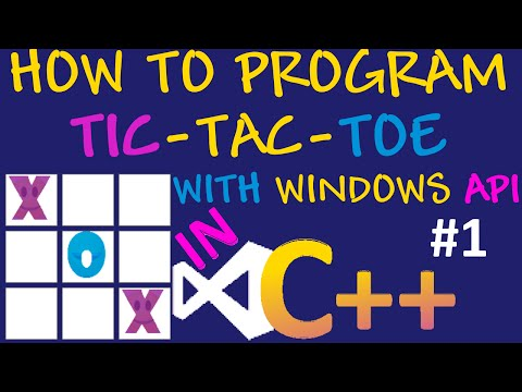 How to program Tic Tac Toe in Visual C++ using Visual Studio and Windows API - Game Overview (#1)