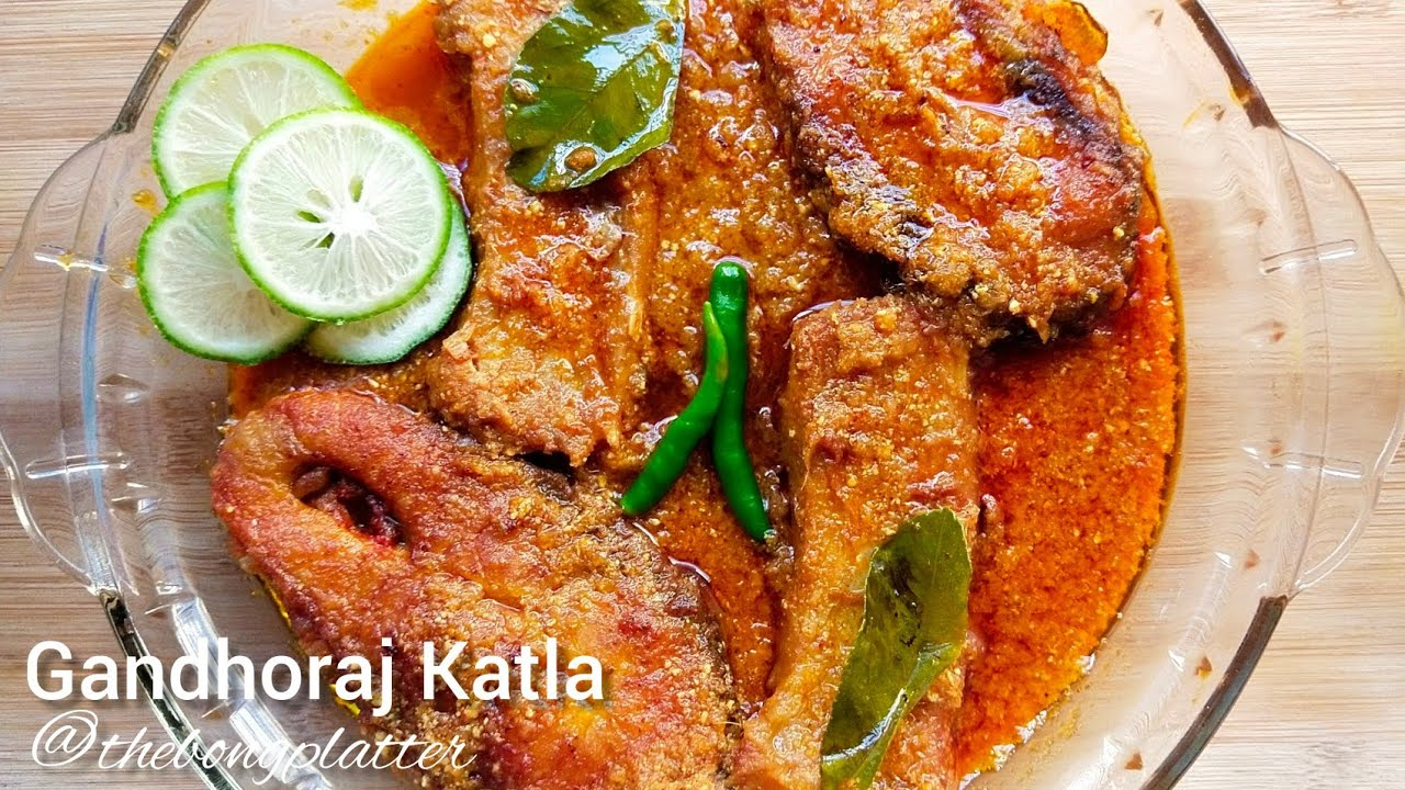 Download Gandhoraj Katla I Lebu patay katla I Lemon fish recipe I Katla macher jhol - @thebongplatter