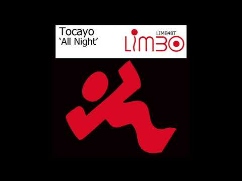 All Night (Expanded Club Mix) - Tocayo