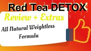 The Weight Loss 101 - Red Tea Detox Review | DO NOT BUY Read This Review