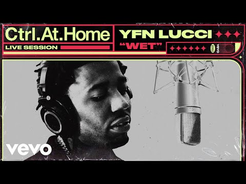 YFN Lucci – Wet (Live Session) | Vevo Ctrl