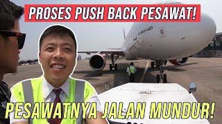 Dorong Mundur Pesawat - by Captain Vincent Raditya ( BATIK AIR PILOT )