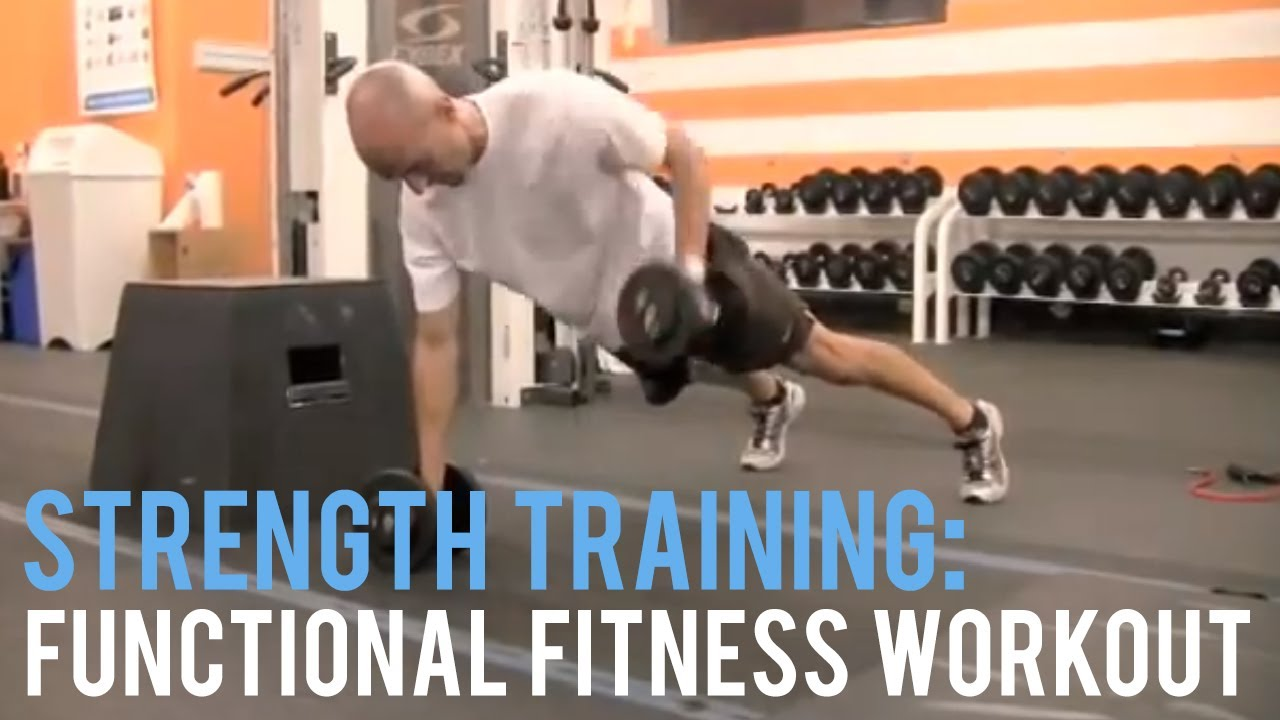 Strength Training   Functional Fitness Workout - YouTube