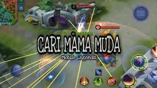 Download lagu Mobile legend-Cari Mama Muda (Music video) (Remix) (tiktok) | Playlist therapy
