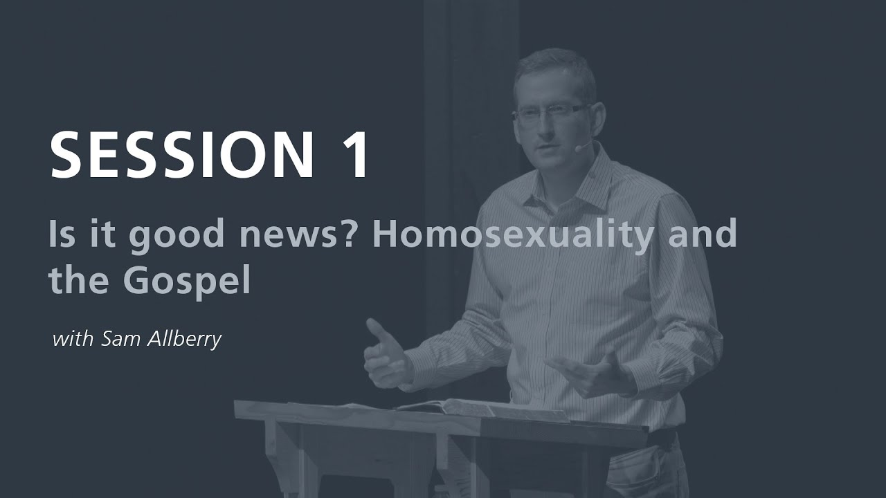 The gospel coalition homosexuality