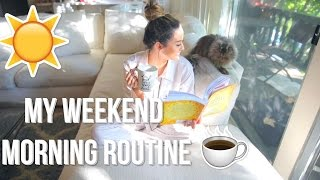 My Weekend Morning Routine!