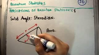 Quantum Statistics 50 : Solid Angle Steradian