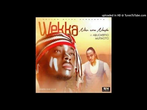 weka-feat.-abuchamo-munhoto---não-era-nada-(audio)
