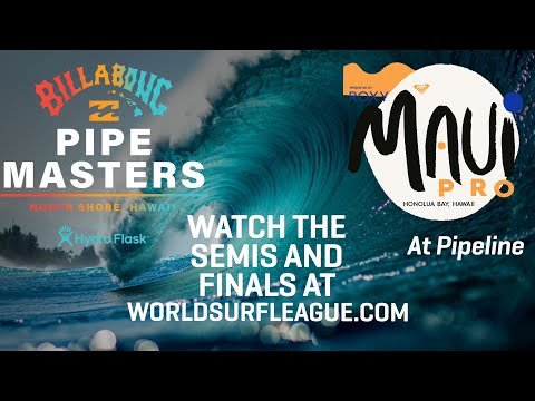 FINALS DAY! Billabong Pipe Masters Presented By Hydro Flask and the Maui Pro Presented By Roxy