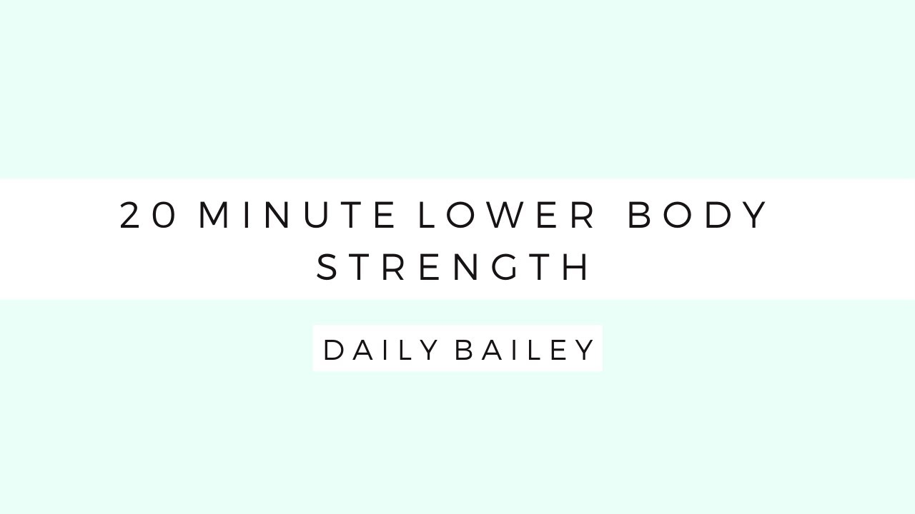 20 MINUTE LOWER BODY STRENGTH
