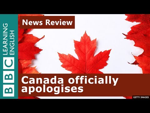 BBC News Review: Canada officially apologises