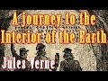 1864 A journey to the interior of the earth by Jules Vernes, Unabridged audiobook full length