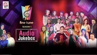 Fine Tune Season 1   Audio Jukebox   All Episodes