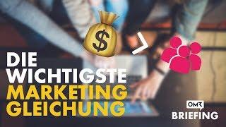 Die Wichtigste Gleichung Im Online Marketing – OMR Briefing #23