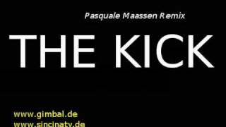 Gimbal - The Kick (Pasquale Maassen Remix)