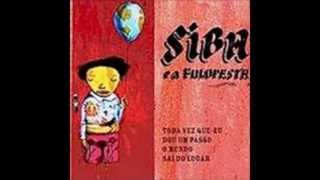 Siba & A Fuloresta - Meu Time (2007) - com letra