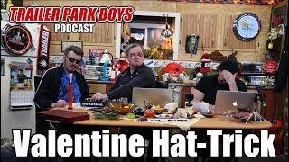 Trailer Park Boys Podcast - Valentine Hat-Trick (SwearNet Sneak Peek)