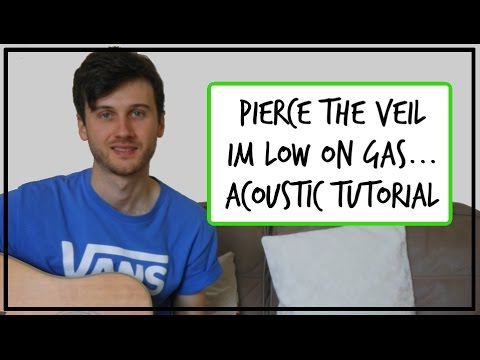 Pierce The Veil - Im Low on Gas And You Need A Jacket - Acoustic Guitar Tutorial (EASY CHORDS)