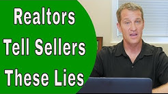 10 Lies Realtors Tell Home Sellers
