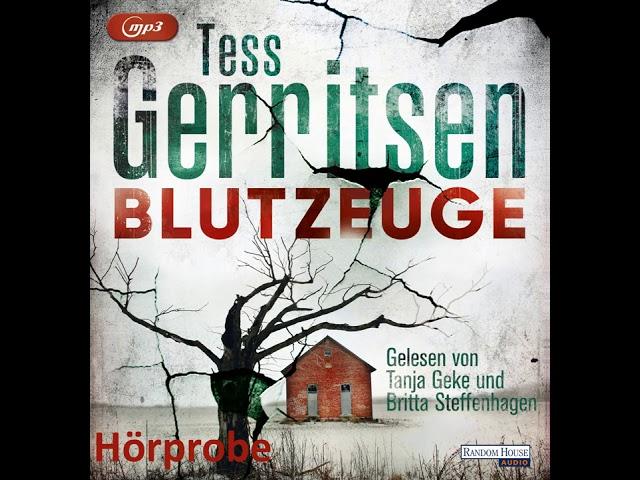 Tess Gerritsen Blutzeuge, gelesen von Tanja Geke und Britta Steffenhagen - Hörprobe