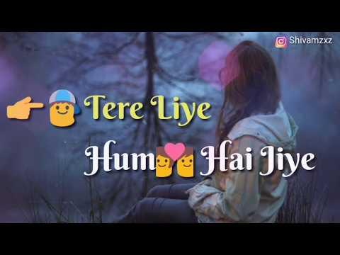 Tere liye hum hai jiye|| Old sad song|| whatsApp status videos||