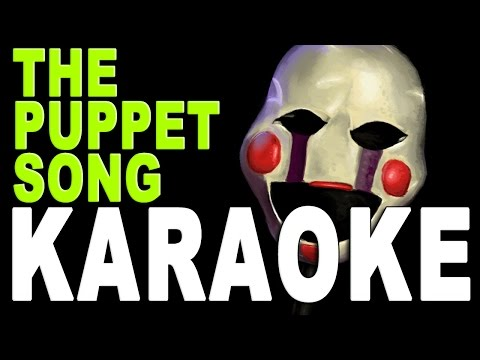 "♪ FIVE NIGHTS AT FREDDY'S SONG ""The Puppet Song"" Instrumental / Karaoke"