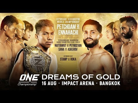 [Full Event] ONE Championship: DREAMS OF GOLD